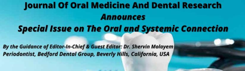 Journal of Oral Medicine and Dental Research: Volume 1 Issue 1 is out